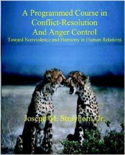 Programmed Course in Conflict-Resolution and Anger Control