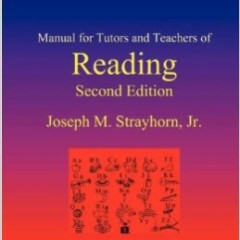 Manual for Tutors and Teachers of Reading