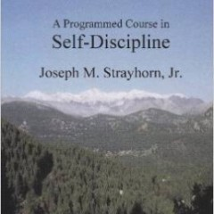 Programmed Course in Self-Discipline